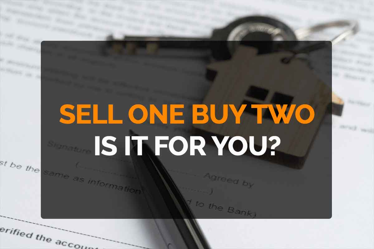 sell one buy two is it for you?